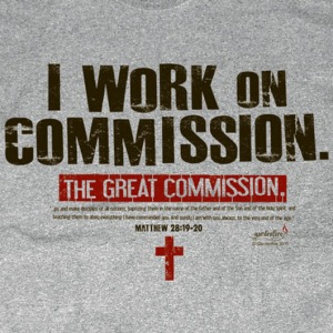 I work on commision