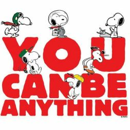 Peanuts [you can be anything]